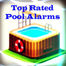 Top Rated Pool Alarms Child Pool Safety Alarm Top Five Finds