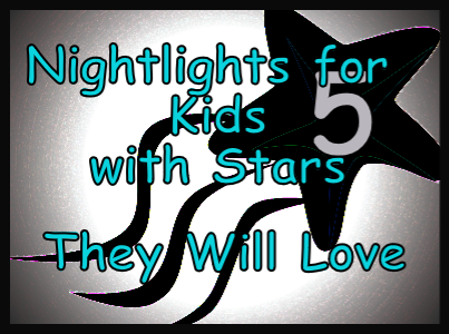 Nightlights for Kids with Stars