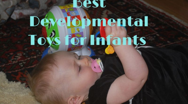 best developmental toys for infants