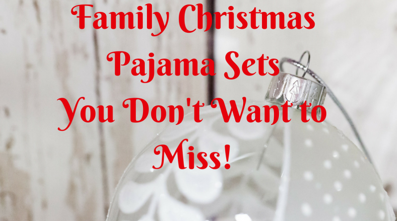 Family Christmas Pajama Sets